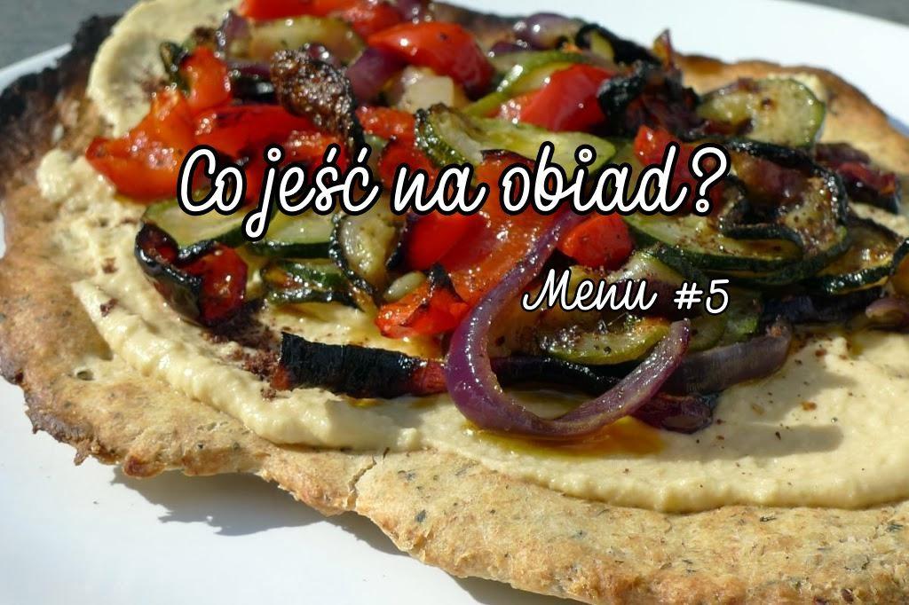 Co jeść na obiad? Menu #5