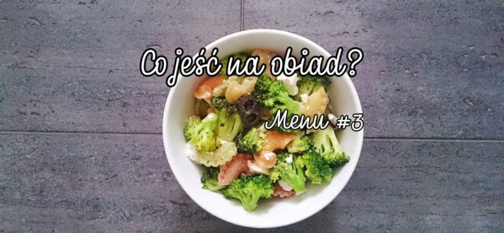 co jesc na obiad menu 3