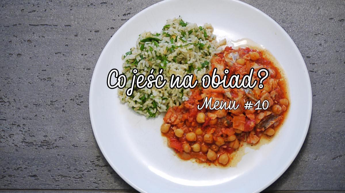 Co jeść na obiad? Menu #10