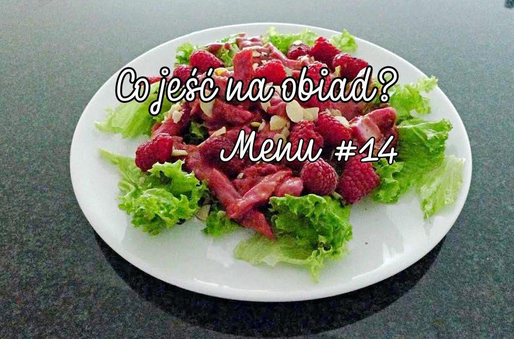 Co jeść na obiad? Menu #14